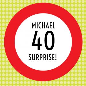 Vorlagen zum 40. Geburtstag: Einladung mit rotem Verkehrsschild